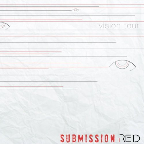 Submission Red Vision Tour
