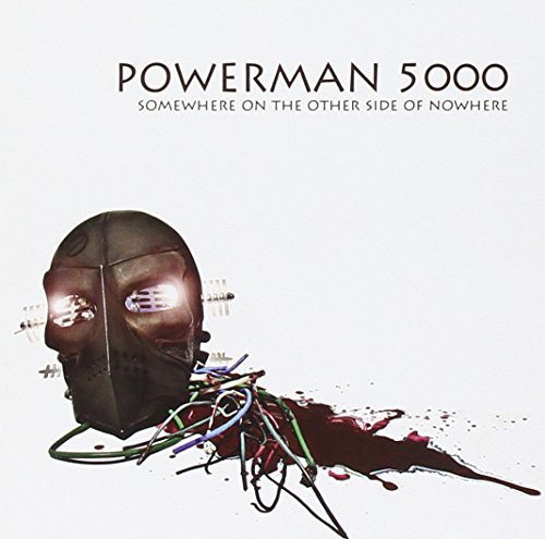 Powerman 5000 Somewhere On The Other Side Of