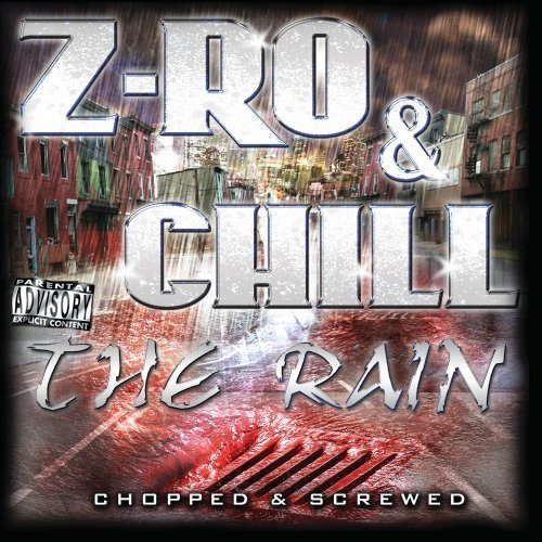 Z Ro & Chill Rain Chopped Explicit Version