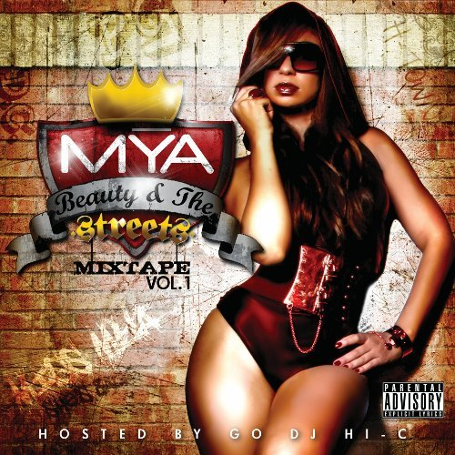 Mya Vol. 1 Beauty & The Streets Mi Explicit Version