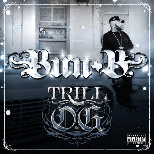 Bun B Trill O.G. Explicit Version