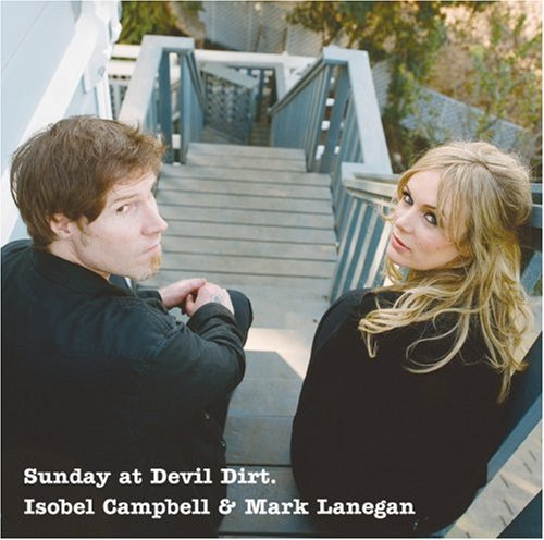 Isobel & Mark Lanegan Campbell Sunday At Devil Dirt