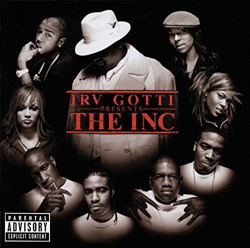 Irv Gotti Presents...The Inc. Irv Gotti Presents...The Inc. Explicit Version