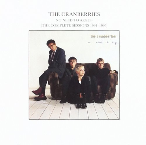 Cranberries No Need To Argue Remastered