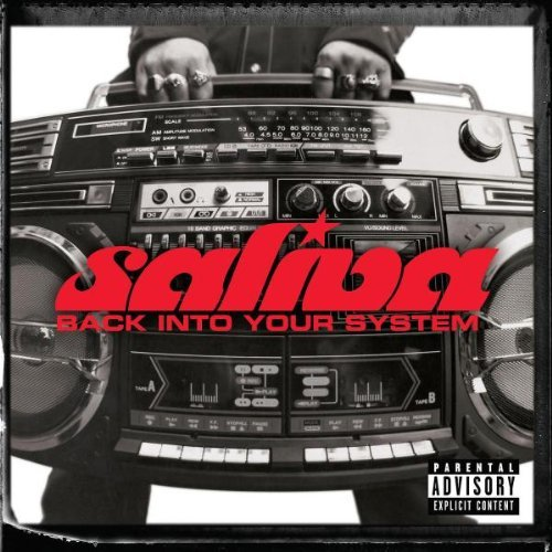 Saliva Back Into Your System Explicit Version Enhanced CD