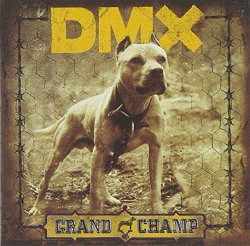 Dmx Grand Champ Clean Version