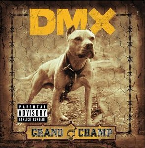Dmx Grand Champ Explicit Version