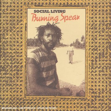 Burning Spear Social Living Remastered
