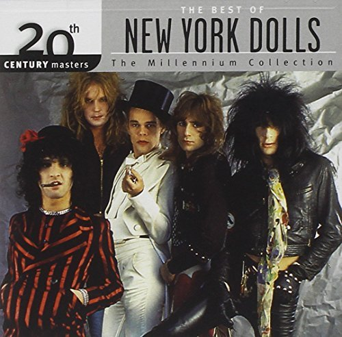 New York Dolls Best Of New York Dolls Millenn Millennium Collection