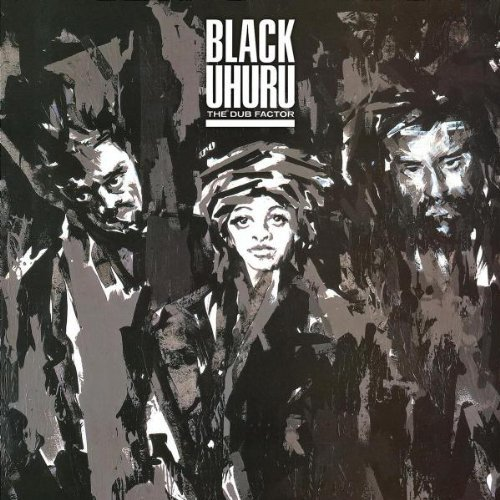Black Uhuru Dub Factor Remastered