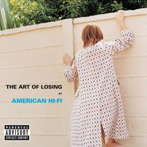 American Hi Fi Art Of Losing Explicit Version Enhanced CD