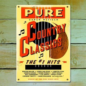 Pure Country Classics No. 1 H Pure Country Classics No. 1 H Miller James Lynn Dean Jones Frizell Wells Arnold Smith
