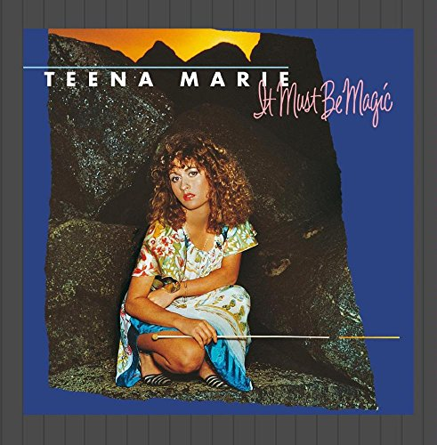Teena Marie It Must Be Magic Remastered