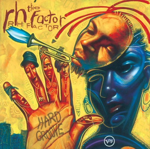 Roy & The Rh Factor Hargrove Hard Groove