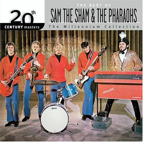 Sam The Sham & The Pharaohs Millennium Collection 20th Cen Millennium Collection
