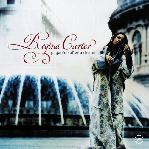 Regina Carter Paganini After A Dream