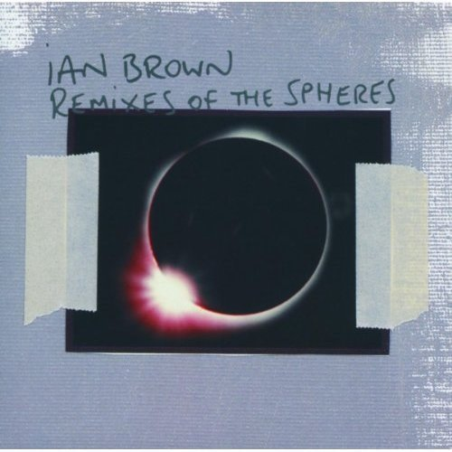Brown Ian Remixes Of The Spheres