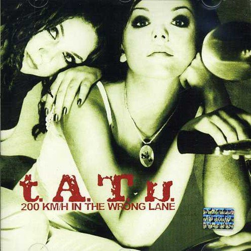 T.A.T.U. 200 Km H In The Wrong Lane Import Arg Enhanced CD Incl. Bonus Track