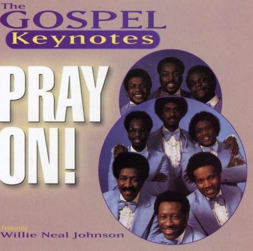 Gospel Keynotes Pray On!