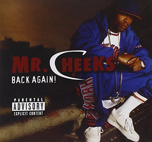 Mr. Cheeks Back Again! Explicit Version