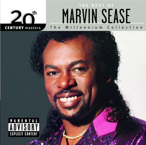 Marvin Sease Best Of Marvin Sease Millenniu Explicit Version Millennium Collection