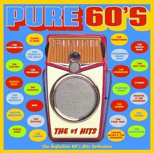 Pure 60's No. 1 Hits Pure 60's No. 1 Hits Sony & Cher Temptations Gaye Beach Boys Supremes Four Tops