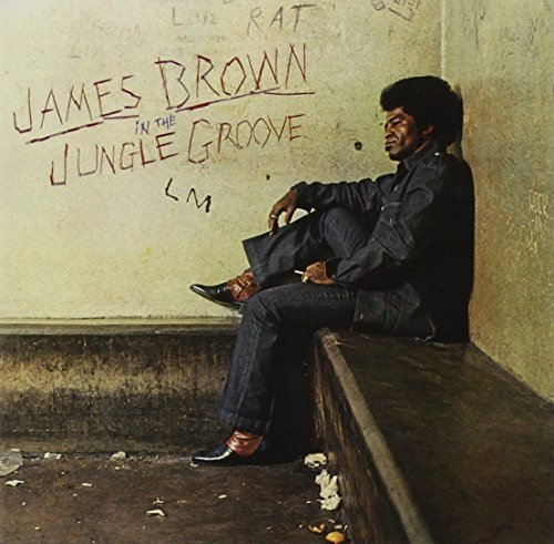 James Brown In The Jungle Groove Remastered
