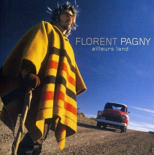 Florent Pagny Ailleurs Land Import Fra