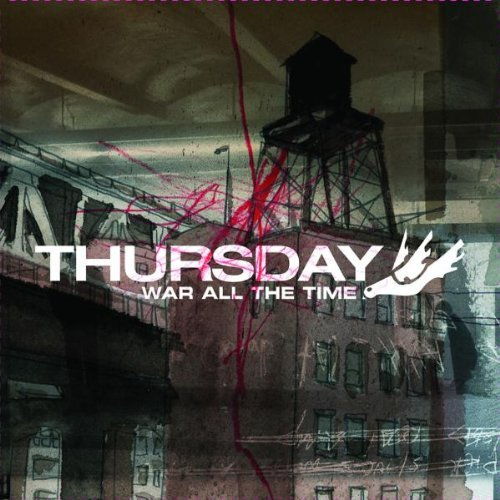 Thursday War All The Time