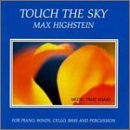 Max Highstein Touch The Sky
