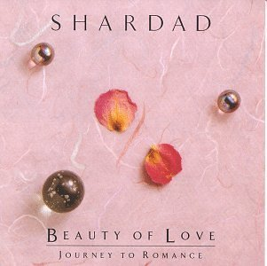 Shardad Rohani Beauty Of Love