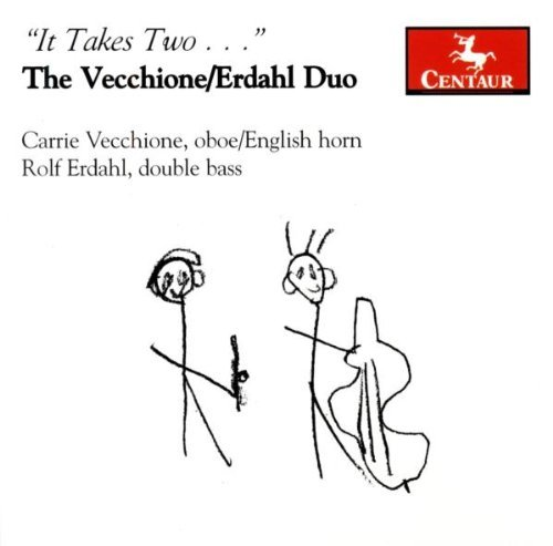 It Takes Two It Takes Two Vecchione (ob E Hn) Erdahl Duo Goplerud Nagel Monds &