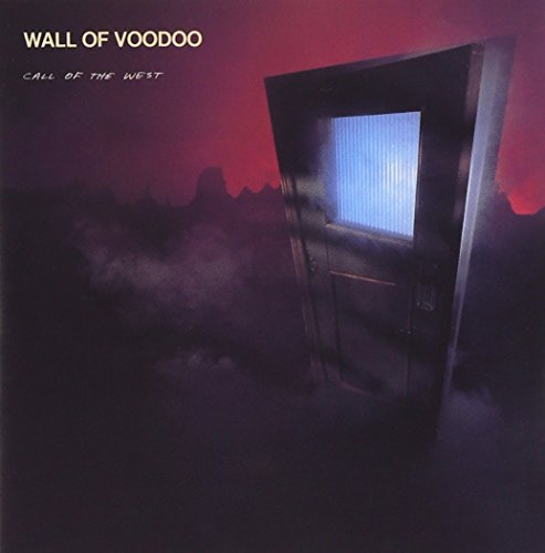 Wall Of Voodoo Call Of The West