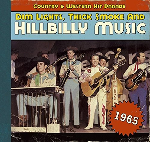 Dim Lights Thick Smoke & Hillb 1965 Dim Lights Thick Smoke & Incl. Booklet