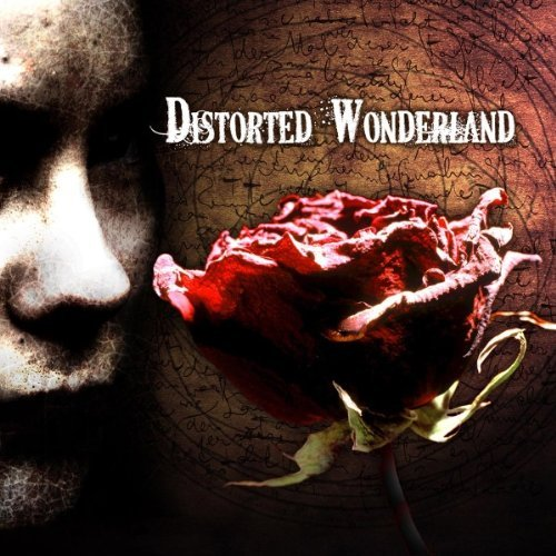Distorted Wonderland Distorted Wonderland