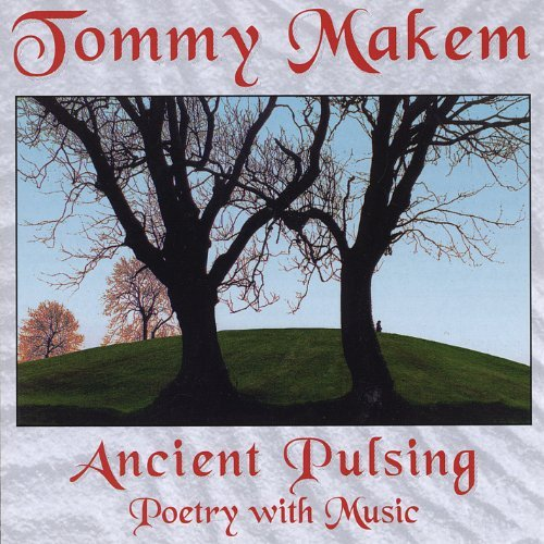 Tommy Makem Ancient Pulsing (poetry With M