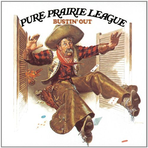 Pure Prairie League Bustin' Out