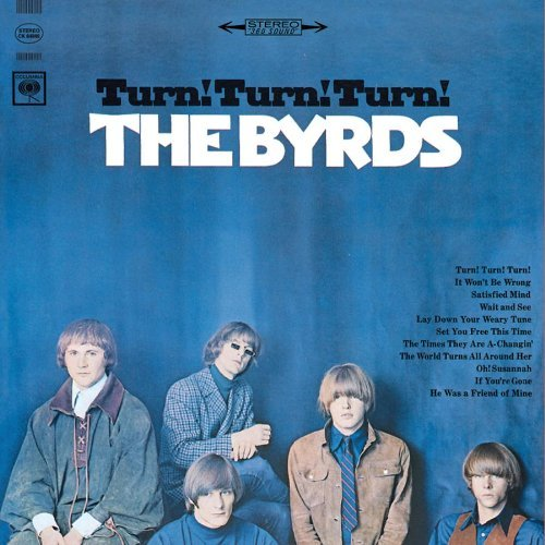 Byrds Turn! Turn! Turn!