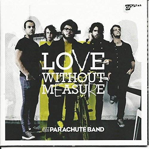 Parachute Band Love Without Measure