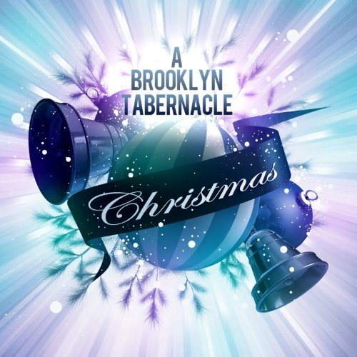 Brooklyn Tabernacle Choir A Brooklyn Tabernacle Christmas