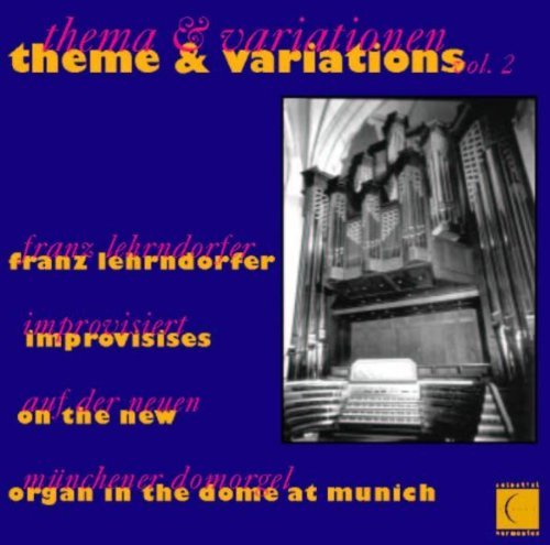 Lehrndorfer Theme & Variations 2 New Organ In The Dome Munich