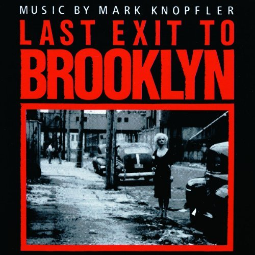 Knopfler Mark Last Exit To Brooklyn