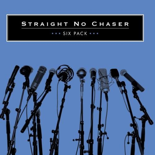 Straight No Chaser Six Pack (ep) CD R