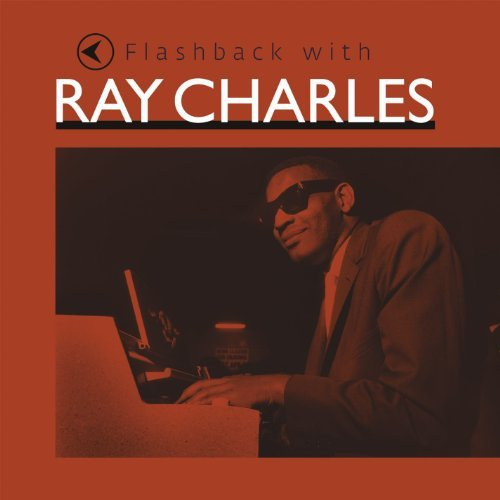 Ray Charles Flashback With Ray Charles