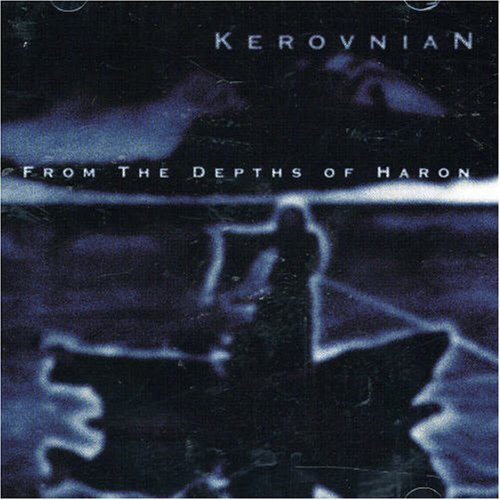 Kerovnian From The Depths Of Haron