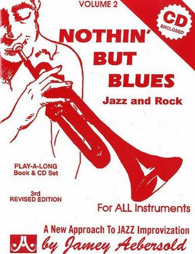 Nothin' But The Blues Play Nothin' But The Blues Play Alo Incl. Booklet