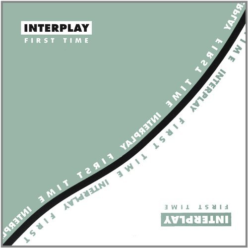 Interplay First Time