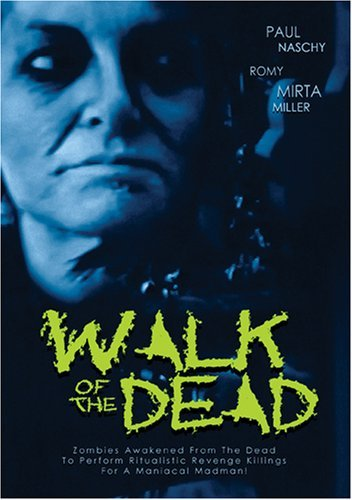 Walk Of The Dead Walk Of The Dead Nr
