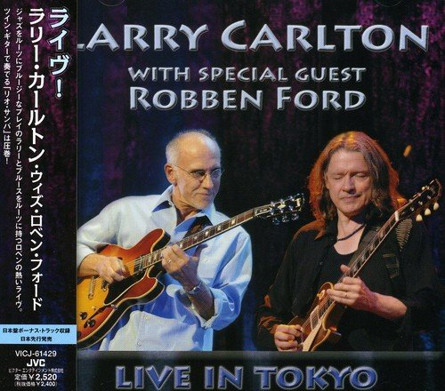 Larry Carlton Live! With Robben Ford Import Jpn