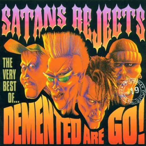Demented Are Go Satan's Rejects Very Best Of D Import